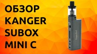 Видео обзор Kanger Subox Mini C